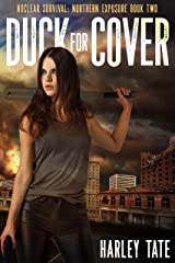 Duck for Cover (Nuclear Survival: Northern Exposure Book 2) Kindle Edition