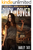 Duck for Cover (Nuclear Survival: Northern Exposure Book 2)