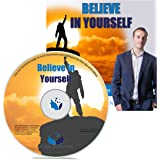 Believe In Yourself Self Hypnosis CD - Hypnotherapy CD to improve your Self Esteem With This Self Confidence Hypnosis CDs