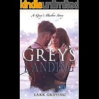 Grey's Landing: A Grey's Harbor Story