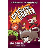 Cats in the Crater: My FANGtastically Evil Vampire Pet (My FANGtastically Evil Vampire Pet, 3)