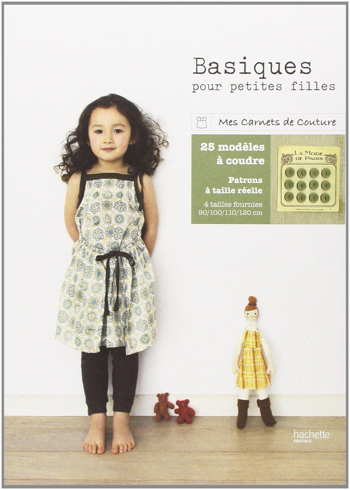 Basiques pour petites filles, 25 modèles à coudre