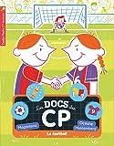Les docs du CP, Tome 6 : Le football