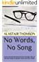 No Words, No Song: A lyric-focused personal journey through 150+ of the best songs in popular music since the 1930s