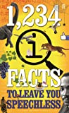 1,234 QI Facts to Leave You Speechless (Quite Interesting)