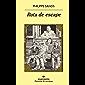 Ruta de escape (Panorama de narrativas nº 1038)