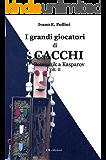I grandi giocatori di scacchi Vol.II: da Botvinnik a Kasparov (Saggistica)