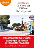 La Vérité sur l'affaire Harry Quebert: Livre audio 2 CD MP3 - 650 Mo + 530 Mo (Littérature)