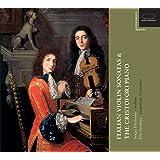 Sonate Italiane per Violino & Il Pianoforte Cristofori