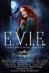 E.V.I.E.: 13 Slayers, 13 Missions Kindle Edition