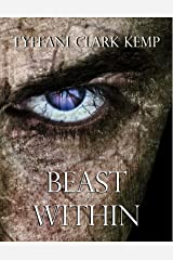 Beast Within (The Beasty Series) Kindle Edition