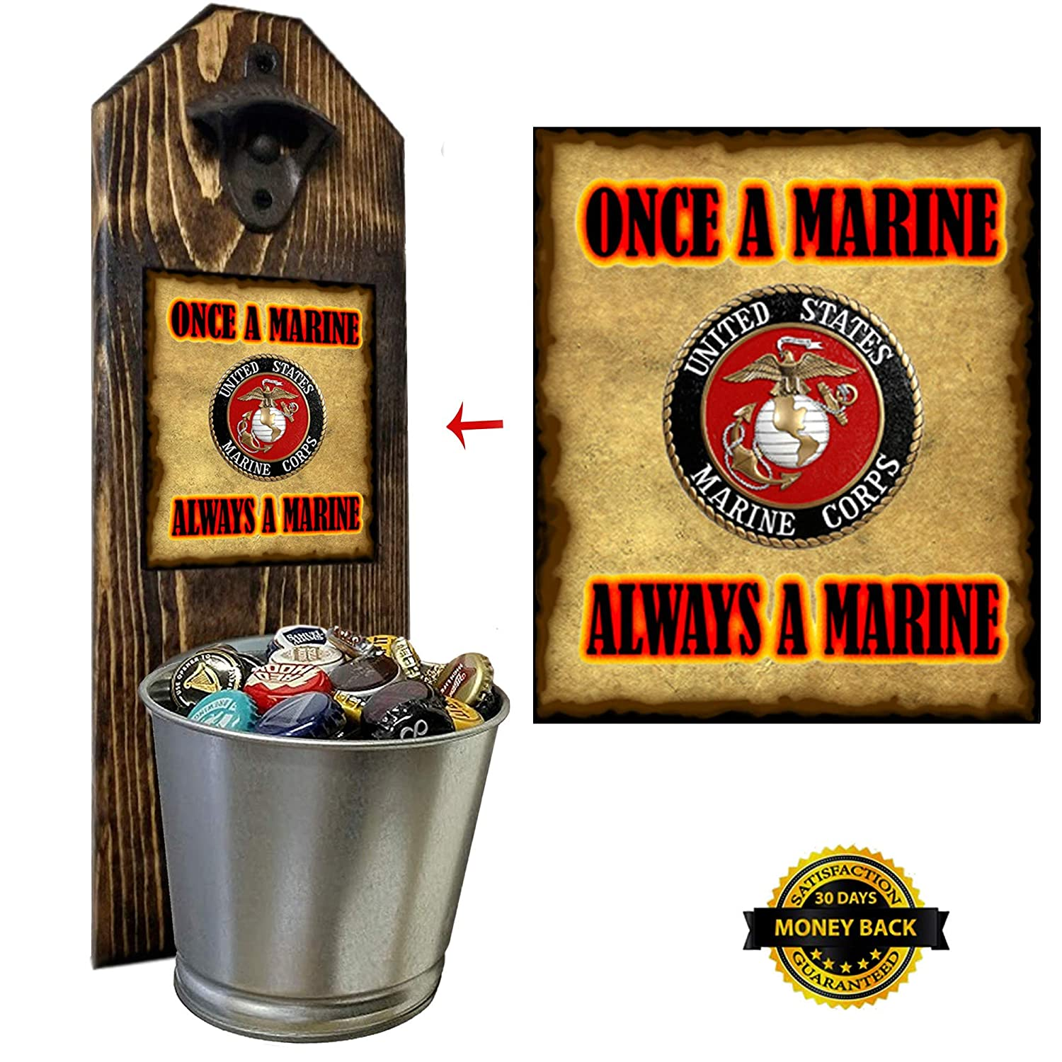 Handcrafted by a Vet Semper Fi! Rustic Cast Iron Opener and Galvanized Bucket Wall Mounted Great Veteran Gift 100/% Solid Pine 3//4 Thick Marine Corps Bottle Opener and Cap Catcher