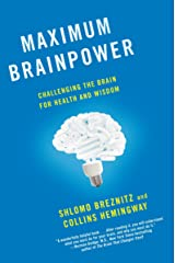 Maximum Brainpower: Challenging the Brain for Health and Wisdom Paperback