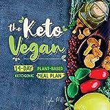 The Keto Vegan: 14-Day Plant-Based Ketogenic Meal Plan