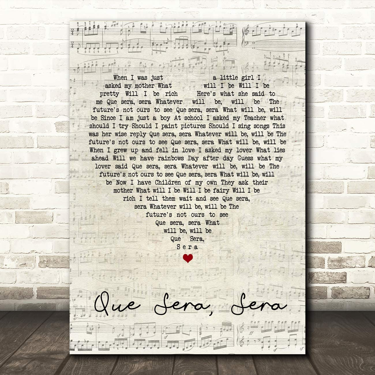 Que Sera, Sera Script Heart Song Lyric Quote Wall Art Gift Print