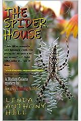 THE SPIDER HOUSE: A Madam Celeste Mystery Kindle Edition