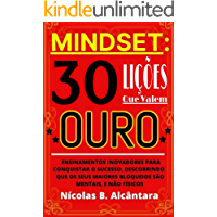 Mindset: 30 Lições Que Valem OURO