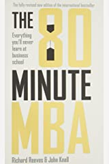 80 Minute MBA: Everything You'll Never Learn at Business School Paperback