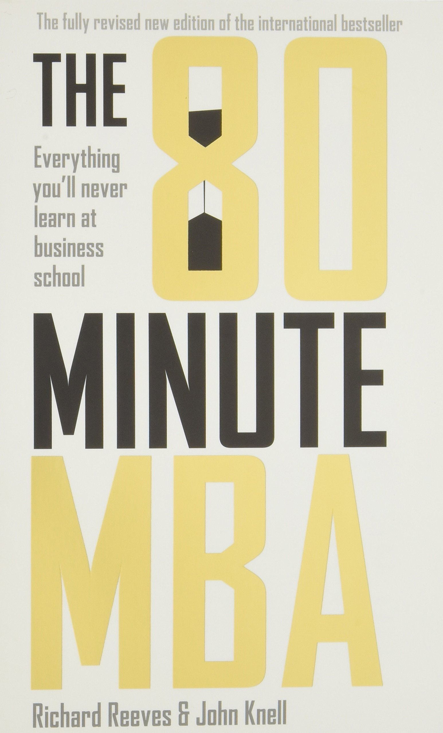 80 Minute MBA: Everything You'll Never Learn at Business School ebook
