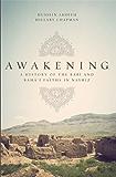 Awakening: A History of the Babi and Bahai Faiths in Nayriz