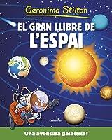 Geronimo Stilton. El Gran Llibre De L'espai: Una