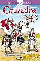 Cruzados (El Placer De LEER Con Susaeta - Nivel