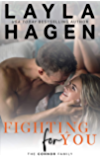 Fighting For You (The Connor Family Book 5)
