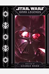 Dark Legends (Star Wars (Disney)) Kindle Edition