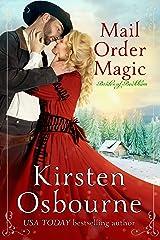 Mail Order Magic (Brides of Beckham Book 31) Kindle Edition