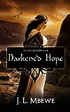 Darkened Hope (The Hidden Dagger Book 2)