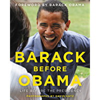 Barack Before Obama: Life Before the Presidency book cover