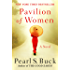 Pavilion of Women: A Novel of Life in the Women's Quarters