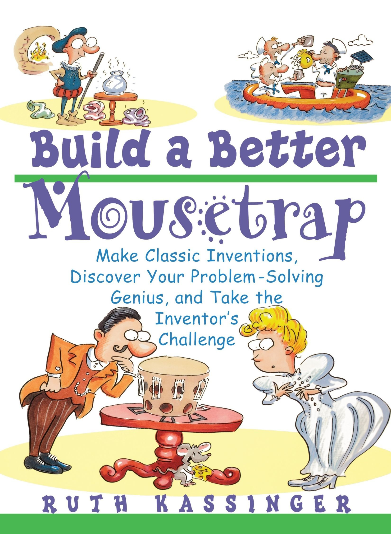 Build Better Mousetrap Inventions Inventors