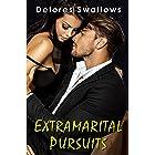 Extramarital Pursuits: The Complete Trilogy