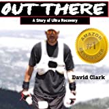 Out There: A Story of Ultra Recovery