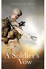 A Soldier's Vow (Soldier's Pact Book 3) Kindle Edition