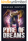 Histories of the Void Garden, Book 1: Pyre of Dreams