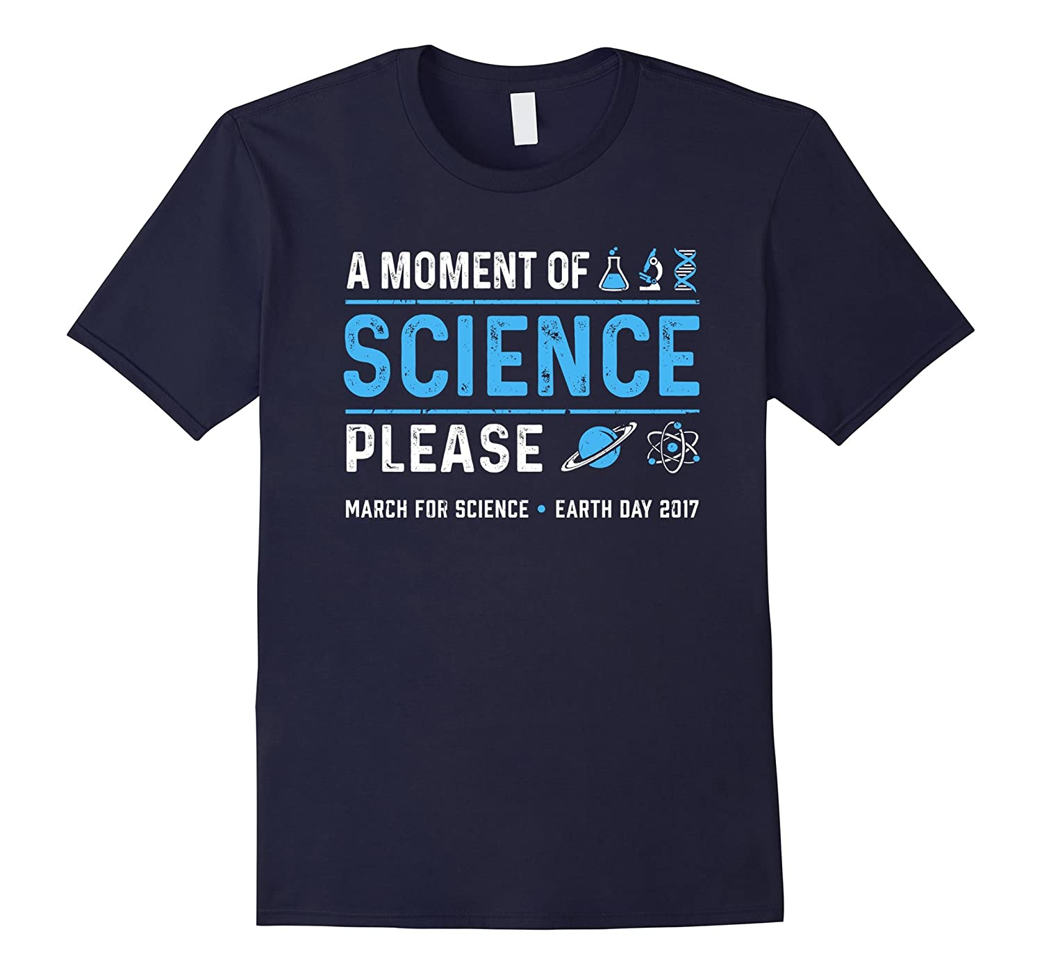A Moment of Science March Science Earth Day 2017 t Shirt-CD