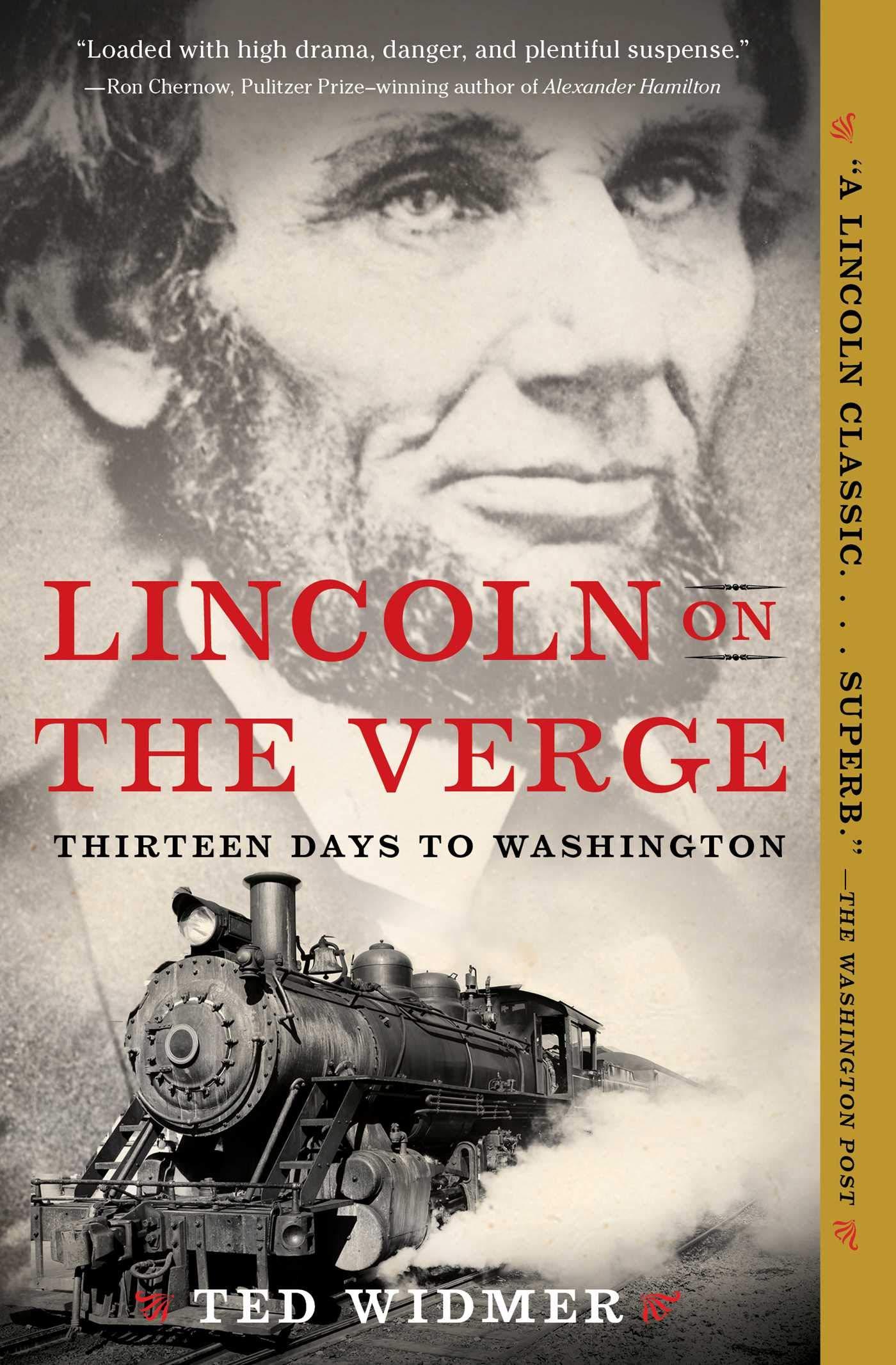Lincoln on the Verge: Thirteen Days to Washington: Amazon.es ...