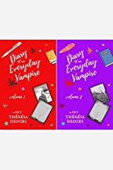 Diary Of An Everyday Vampire (2 Book Series) Kindle Edition
