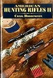 2: American Hunting Rifles II