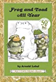 Frog and Toad All Year (I Can Read Level 2)