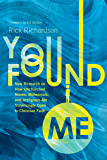 You Found Me: New Research on How Unchurched Nones, Millennials, and Irreligious Are Surprisingly Open to Christian…