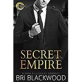 Secret Empire: A Dark Billionaire Romance (Broken Cross Book 5)