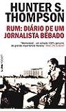Rum. Diário De Um Jornalista Bêbado - Coleção L&PM Pocket