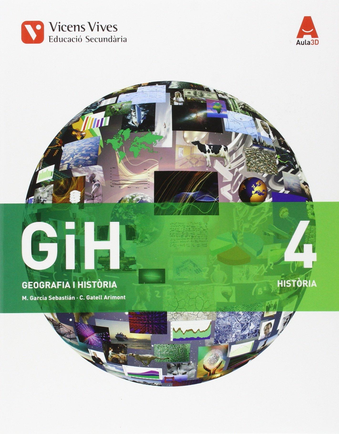 GIH 4 (HISTORIA) ESO AULA 3D: 000001 - 9788468236018: Amazon.es: Garcia Sebastian, Margarita, Gatell Arimont, Cristina: Libros