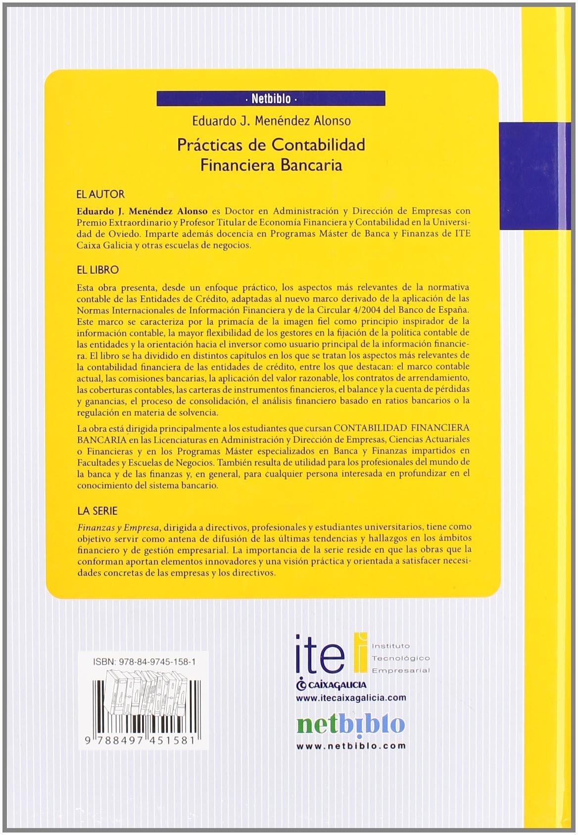 Prácticas de Contabilidad Financiera Bancaria (Spanish Edition): Eduardo Menendez Alonso: 9788497451581: Amazon.com: Books