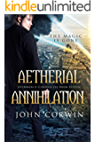 Aetherial Annihilation (Overworld Chronicles Book 11)
