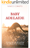 Baby Adelaide: (ovvero,Storia di un Exchange Program in Australia)