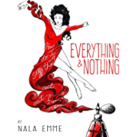 Everything and Nothing (English Edition)